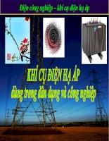 Điện công nghiệp – khí cụ điện hạ áp pptx