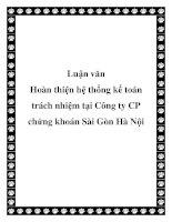 Luận văn: Luận văn Hoàn thiện hệ thống kế toán trách nhiệm tại Công ty CP chứng khoán Sài Gòn Hà Nội pptx