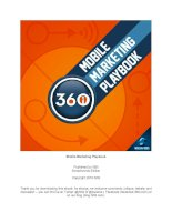 Mobile Marketing Playbook Published by 360i Smashwords Edition Copyright 2010 360i Thank you for doc