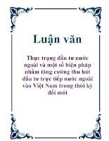 Luận văn: Thực trạng đầu tư nước ngoài và một số biện pháp nhằm tăng cường thu hút đầu tư trực tiếp nước ngoài vào Việt Nam trong thời kỳ đổi mới pdf
