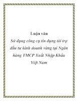 Luận văn: Sử dụng công cụ tín dụng tài trợ đầu tư kinh doanh vàng tại Ngân hàng TMCP Xuất Nhập Khẩu Việt Nam potx