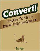 Convert! Designing Web Sites to Increase Traffic and Conversion potx