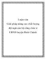 Luận văn:Giải pháp nâng cao chất lượng đội ngũ cán bộ công chức ở UBND huyện Bình Chánh pot