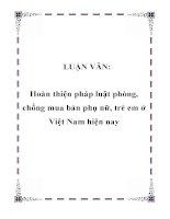 LUẬN VĂN: Hoàn thiện pháp luật phòng, chống mua bán phụ nữ, trẻ em ở Việt Nam hiện nay pdf