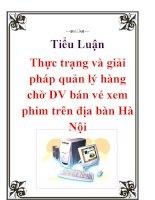 Tiểu Luận: Thực trạng và giải pháp quản lý hàng chờ DV bán vé xem phim trên địa bàn Hà Nội docx