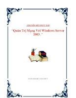 chuyên đề tốt nghiệp  quản trị mạng windows server 2003