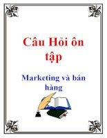 Câu Hỏi Ôn tập: marketing và bán hàng potx