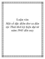 Luận văn: Một số đặc điểm thơ ca dân tộc Thái thời kỳ hiện đại từ năm 1945 đến nay potx