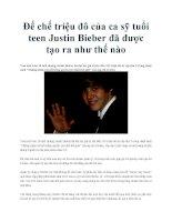 Đế chế triệu đô của ca sỹ tuổi teen Justin Bieber đã được tạo ra như thế nào pdf
