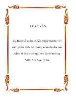 LUẬN VĂN: Lý luận về mâu thuẫn biện chứng với việc phân tích hệ thống mâu thuẫn của kinh tế thị trường theo định hướng XHCN ở Việt Nam pot