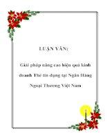 LUẬN VĂN: Giải pháp nâng cao hiệu quả kinh doanh Thẻ tín dụng tại Ngân Hàng Ngoại Thương Việt Nam ppt