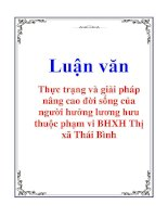 Luận văn: Thực trạng và giải pháp nâng cao đời sống của người hưởng lương hưu thuộc phạm vi BHXH Thị xã Thái Bình docx