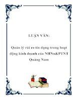 LUẬN VĂN: Quản lý rủi ro tín dụng trong hoạt động kinh doanh của NHNo&PTNT Quảng Nam doc