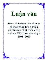 Luận văn: Phân tích thực tiễn và một số giải pháp hoàn thiện chính sách phát triển công nghiệp Việt Nam giai đoạn 2001- 2020 doc