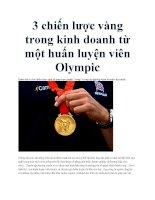 3 chiến lược vàng trong kinh doanh từ một huấn luyện viên Olympic ppt