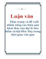 Luận văn: Thực trạng và đề xuất nhằm nâng cao hiệu quả khai thác của đại lý bảo hiểm xã hội Phú Thọ trong thời gian vừa qua docx