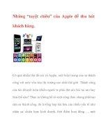 """Những """"tuyệt chiêu"""" của Apple để thu hút khách hàng. doc"""