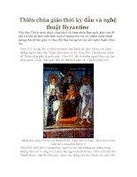 Thiên chúa giáo thời kỳ đầu và nghệ thuật Byzantine pptx