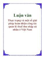 Luận văn: Thực trạng và một số giải pháp hoàn thiện công tác quản lý thuế thu nhập cá nhân ở Việt Nam doc