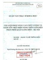 Luận văn thạc sĩ: Các Giải pháp nâng cao chất lượng và giảm tốt thất điện năng trên lưới điện phân phối quận Long Biên - Hà Nội potx