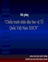Bài giảng :chiến tranh nhân dân bảo vệ tổ quốc Việt Nam XHCN ppt