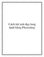 Cách tút ảnh đẹp long lanh bằng Photoshop. pptx