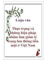 Luận văn: Thực trạng và những biện pháp nhằm làm giảm tỷ trọng lưu thông tiền mặt ở Việt Nam pot