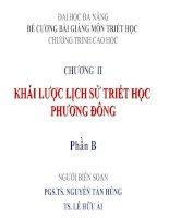 ĐỀ CƯƠNG BÀI GIẢNG MÔN TRIẾT HỌC - CHƯƠNG II KHÁI LƯỢC LỊCH SỬ TRIẾT HỌC PHƯƠNG ĐÔNG Phần B pot