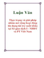 Luận Văn: Thực trạng và giải pháp nhằm mở rộng hoạt động tín dụng tài trợ xuất khẩu tại Sở giao dịch I - NHĐT và PT Việt Nam pdf
