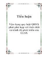 Vận dụng quy luật QHSX phải phù hợp với tính chất và trình độ phát triển của LLSX pps