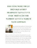 BẢO TÀNG NGHỆ THUẬT HIỆN ĐẠI ASTRUP FEARNLEY TẠI NA UY VÀ CUỘC TRIỂN LÃM THE NATRIOT ACT CỦA NGHỆ SĨ NATE LOWMAN ppt