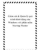 Giám sát & Quản lý quá trình khởi động của Windows với phần mềm Startup Master pptx