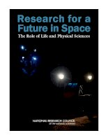 Research for a Future in Space: The Role of Life and Physical Sciences ppt