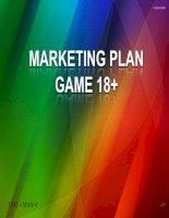 Đề Tài: Marketing plan game 18+ pot
