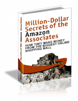 Million dollar secrets of the amazon associates how they make money from the biggest online shopping mall
