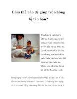 Làm thế nào để giúp trẻ không bị táo bón? pdf