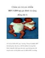 Chăm sóc trẻ em nhiễm HIV/AIDS tại gia đình và cộng đồng (kì 1) potx