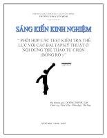 SKKN- Phối hợp các test kiểm tra thể lực với các bài tập kỹ thuật ở nội dung thể thao tự chọn (bóng rổ)
