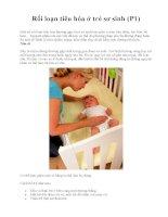 Rối loạn tiêu hóa ở trẻ sơ sinh (P1) ppsx