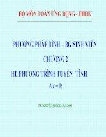 Bài giảng phương pháp tính chương 2 hệ phương trình tuyến tính ax =b   TS  nguyễn quốc lân