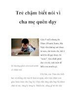 Trẻ chậm biết nói vì cha mẹ quên dạy ppsx