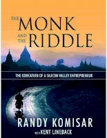 the monk and the riddle  the art of creating a life while making a living   randy komisar