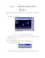 ứng dụng của công nghệ CAD/CAM/CAF trong việc thiết kế, đánh giá và chế tạo chi tiết, chương 5 potx