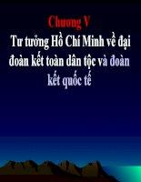 Chương V: Tư tưởng Hồ Chí Minh về đại đoàn kết toàn dân tộc và đoàn kết quốc tế ppsx