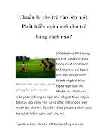Chuẩn bị cho trẻ vào lớp một: Phát triển ngôn ngữ cho trẻ bằng cách nào? ppt