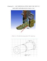 ứng dụng của công nghệ CAD/CAM/CAF trong việc thiết kế, đánh giá và chế tạo chi tiết, chương 12 pdf