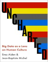 uncharted_ big data as a lens on human culture-erez aiden