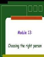 Module 13: Choosing the right person ppt
