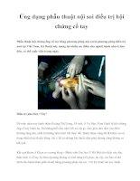 Ứng dụng phẫu thuật nội soi điều trị hội chứng cổ tay doc