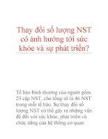 Thay đổi số lượng NST có ảnh hưởng tới sức khỏe và sự phát triển? doc